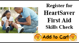 Heartsaver First Aid Skills Check